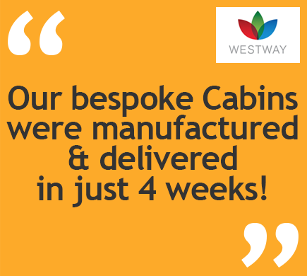 Our bespoke Cabins were manufactured & delivered in just 4 weeks!